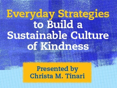 Sustainable Culture of Kindness