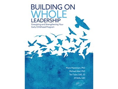 Building on Whole Leadership